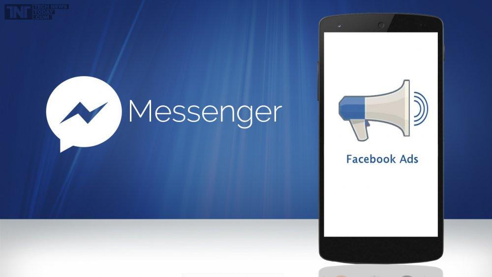 Facebook ra mắt quảng cáo trên Messenger – các marketer nên chuẩn bị kế hoạch ngay từ bây giờ