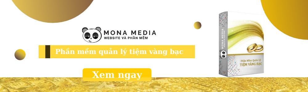 thiết kế phần mềm quản lý tiệm vàng bạc tại Mona Media